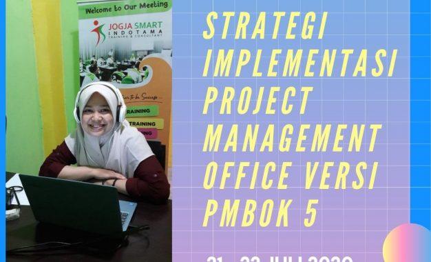 Strategi Implementasi Project Management Office Versi PMBOK 5 – Online Training